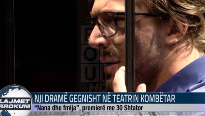 Nji dramë gegnisht në Teatrin Kombëtar (Video)