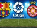 Barça – Girona, formacionet zyrtare