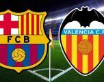 Barcelona – Valencia, formacionet zyrtare të derbit të javës në La Liga