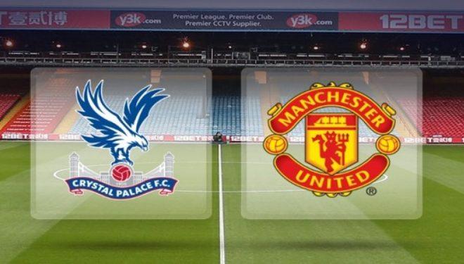 Formacionet zyrtare, Crystal Palace – Manchester United: Djajtë me shumë mungesa