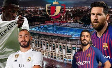 Ndeshja që përcakton finalistin e parë të Copa del Rey, formacionet e mundshme: Real - Barcelona