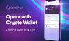 Opera sjell shfletuesin me portofolin e kriptomonedhave në iOS